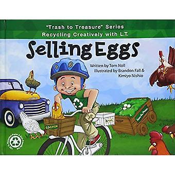 Verkauf von Eiern (Trash Serie zu schätzen: Recycling kreativ mit L.T.)