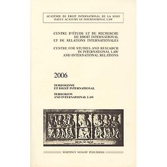 Terrorism and International Law: 2006