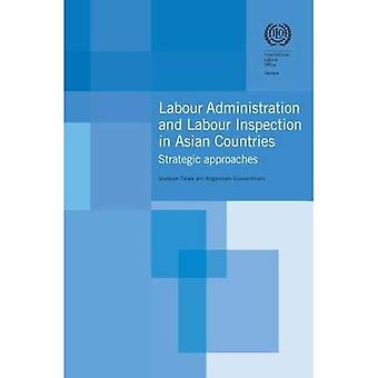 Labour Administration and Labour Inspection in Asian Countries