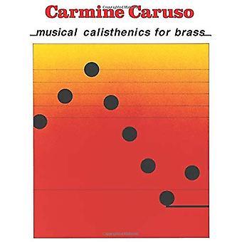 Carmine Caruso: Musical Calisthenics for Brass