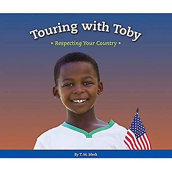 Touring with Toby: Respecting Your Country (Respect!)