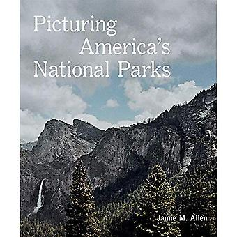 Picturing America's National� Parks