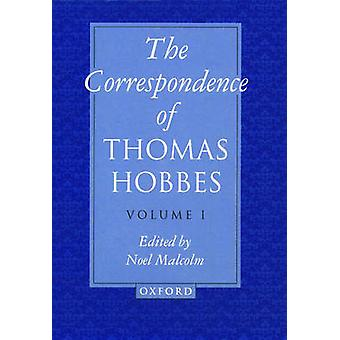 The Correspondence Volume I 16221659 by Hobbes & Thomas