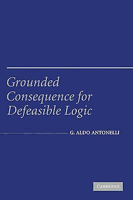 Grounded Consequence for Defeasible Logic by Antonelli & Aldo