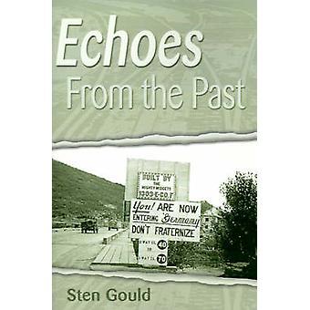 أصداء من الماضي إعادة النظر في بلادي يوميات الحرب العالمية الثانية خمسين عاماً في وقت لاحق من جولد & ستين