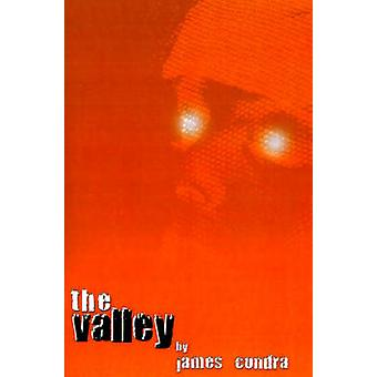 The Valley by Condra & James