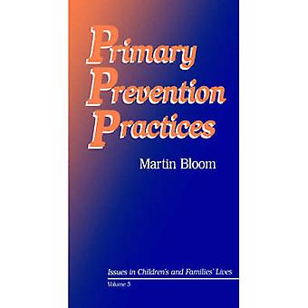 Primary Prevention Practices by Bloom & Martin