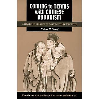 Coming to Terms with Chinese Buddhism by Sharf & Robert H.