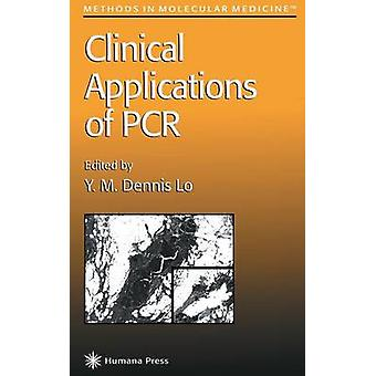 Clinical Applications of PCR by Lo & Y. M. Dennis