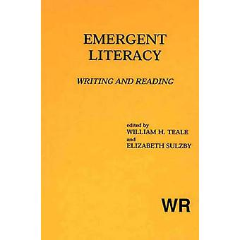 Emergent Literacy Writing and Reading by Sulzby & Elizabeth