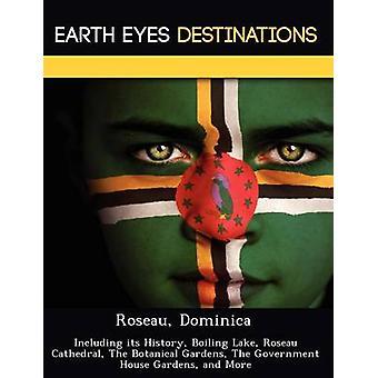 Roseau-Dominica met inbegrip van haar geschiedenis kokend Lake Roseau kathedraal The Botanical Gardens The regering House Gardens en meer door Wilkins & Sandra