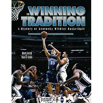 La storia di tradizione A Winning del Kentucky Wildcat basket seconda edizione da Nelli & Bert