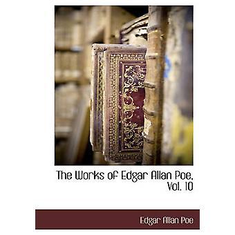 Les œuvres de Poe Vol. 10 de Poe & Edgar Allan