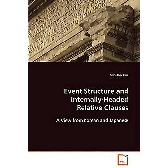 Event Structure and InternallyHeaded Relative Clauses by Kim & MinJoo