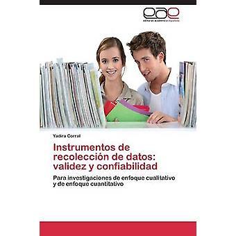 Instrumentos de Recoleccion de Datos Validez y Confiabilidad von Corral Yadira