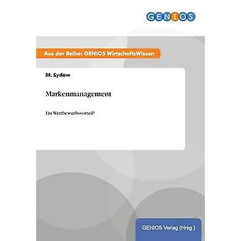 Markenmanagement by Sydow & M.
