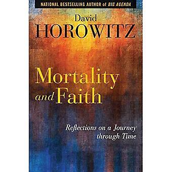 Dödlighet och tro: Reflektioner om en resa genom tiden
