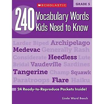 240 Vocabulary Words Kids Need to Know - Grade 5 - 24 Ready-To-Reprodu