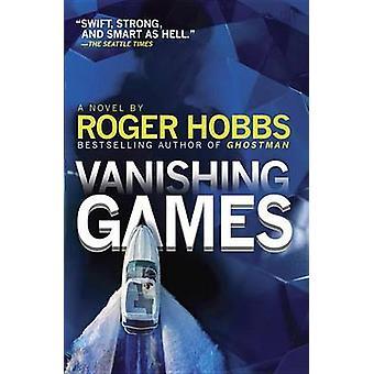 Vanishing Games by Roger Hobbs - 9780804170949 Book