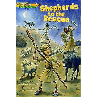 Shepherds to the Rescue by Maria Grace Dateno - Paul Cunningham - 978