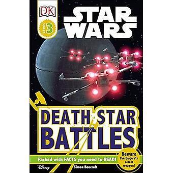 Star Wars - Death Star Battles by Simon Beecroft - 9781465460042 Book