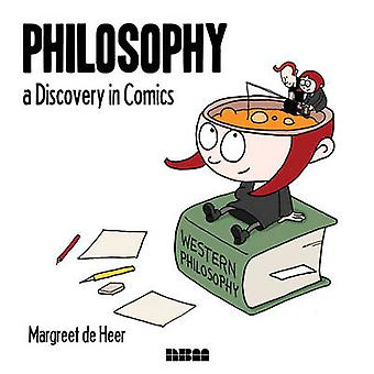 Philosophy - a Discovery in Comics by Margreet De Heer - 978156163698