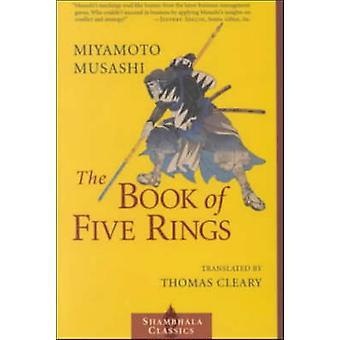 The Book of Five Rings (New edition) by Musashi Miyamoto - Miyamoto M