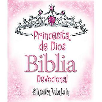 Princesita de Dios Biblia Devocional by Sheila Walsh - 9781602559707