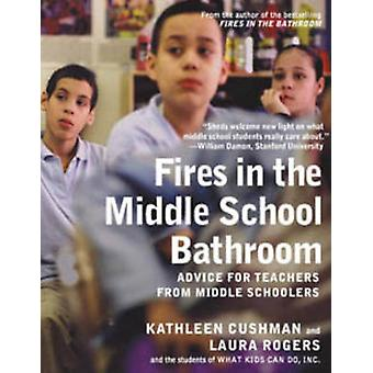Fires in the Middle School Bathroom - Advice for Teachers from Middle
