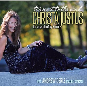 Christa Justus - Throw It to the Wind [CD] USA import