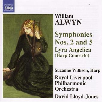 W. Alwyn - William Alwyn: Symphonies Nos. 2 & 5; Lyra Angelica (Harp Concerto) [CD] USA import