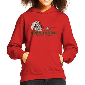 Born To Fish Forced To Work Kid's Hooded Sweatshirt