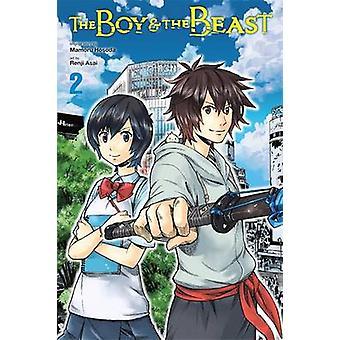 The Boy and the Beast - Vol. 2  - (Manga) by Mamoru Hosoda - Renji Asai