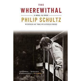 Keinot - romaani jakeessa Philip Schultz - 9780393351446 B