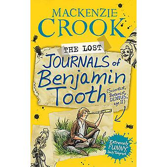 The Lost Journals of Benjamin Tooth (Main) by MacKenzie Crook - 97805