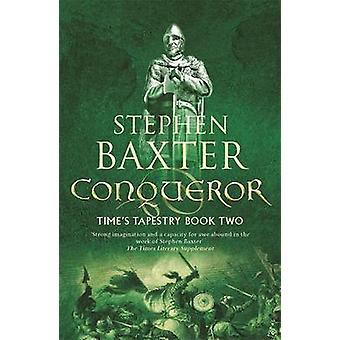 Conqueror by Stephen Baxter - 9780575081659 Book