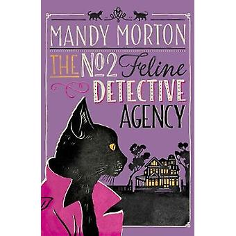 The No 2 Feline Detective Agency - No. 1 - 9780749022204 Book