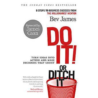 Hacerlo! o zanja por Bev James - libro 9780753539996