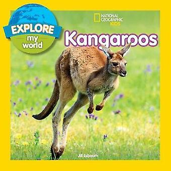 Explore My World - Kangaroos (Explore My World) by Explore My World - K