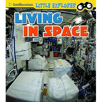 Living in Space by Kathryn Clay - 9781474733045 Book