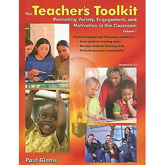 The Teacher's Toolkit - Volume 1; Promoting Variety - Engagement - and