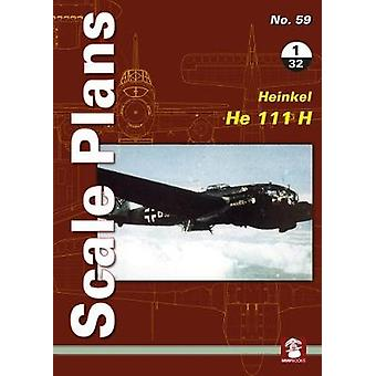Scale Plans No. 59 - Heinkel He 111 H 1/32 by Scale Plans No. 59 - Hein