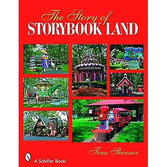 The Story of Story Book Land by Tina Skinner - 9780764329579 Book