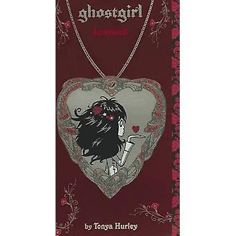 Ghostgirl - Lovesick przez Tonya Hurley - 9780316133166 książki