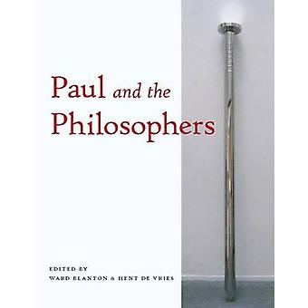 Paul and the Philosophers by Ward Blanton - Hent de Vries - 978082324