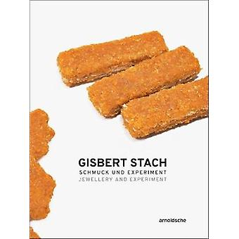 Gisbert Stach - Jewellery and Experiment by Gisbert Stach - Jewellery a