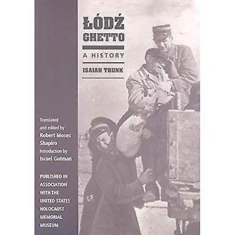 Lodz Ghetto: A History (Philanthropic & Nonprofit Stud)