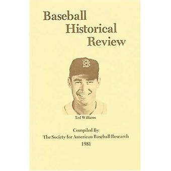 Baseball Historical Review