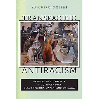 Transpacific antirasism: Afro-asiatiska solidaritet i 20th-talet svart Amerika, Japan och Okinawa