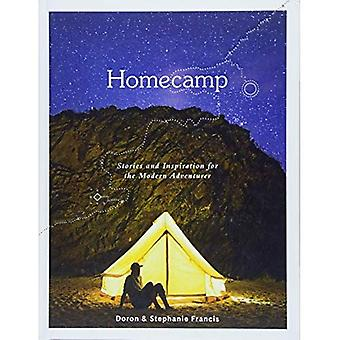 Homecamp: Stories and�Inspiration for the Modern�Adventurer